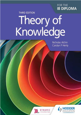 Theory of Knowledge, 3rd Ed. <br> <small><small>by Nicholas Alchin, Carolyn Henly</small></small>