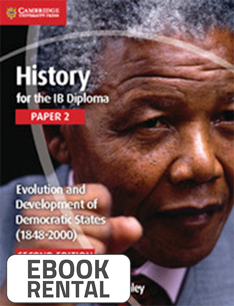 History for the IB Diploma Paper 2 Evolution and Development of Democratic States (1848-2000)