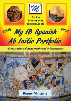 My IB Spanish Ab Initio Portfolio, 1st Ed. <br> <small><small>by Ronny Mintjens</small></small>