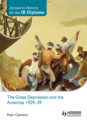 The Great Depression and the Americas. Access to IB History, 1st Ed. <br> <small><small>by Peter Clements</small></small>