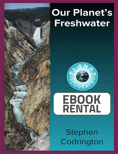 Our Planet's Freshwater, 1st Ed. <br> <small><small>by Stephen Codrington</small></small>