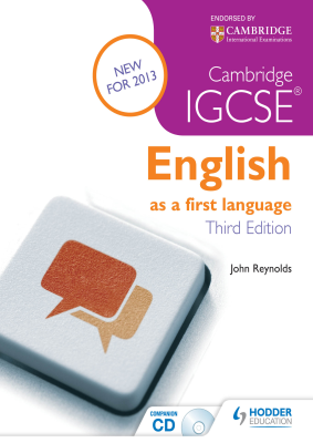 English as a first language for Cambridge IGCSE, 1st Ed. <br> <small><small>by John Reynolds</small></small>