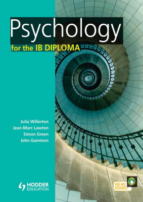 Psychology for the IB Diploma Student's Book, 1st Ed. <br> <small><small>by Jean-Marc Lawton, John Gammon, Julia Willerton, Simon Green</small></small>