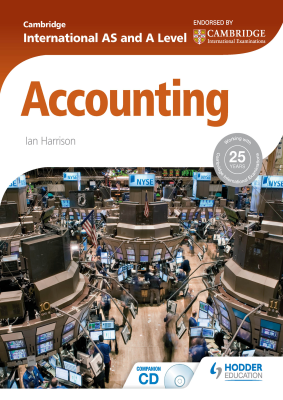 Accounting for Cambridge International AS and A Level, 1st Ed. <br> <small><small>by Ian Harrison</small></small>