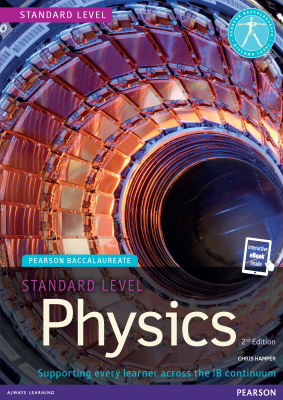Physics for Standard Level, 2nd Ed. <br> <small><small>by Chris Hamper</small></small>