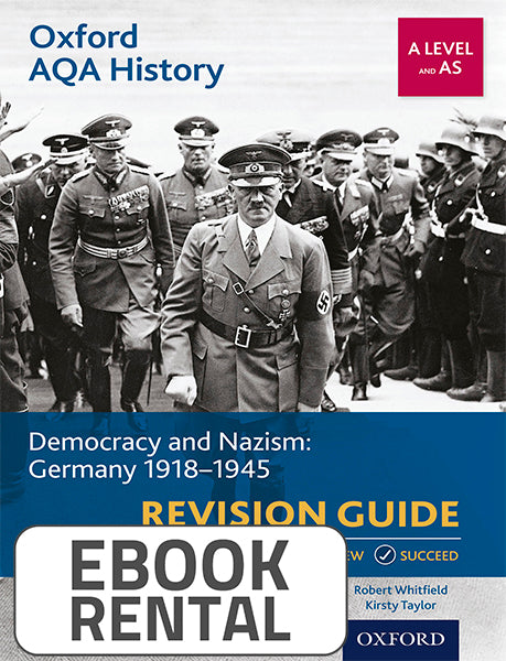 Oxford AQA History for A Level and AS - Democracy and Nazism: Germany 1918-1945 Revision Guide