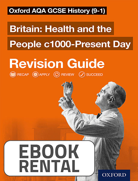 Oxford AQA GCSE History - Britain: Health and the People c1000-Present Day Revision Guide