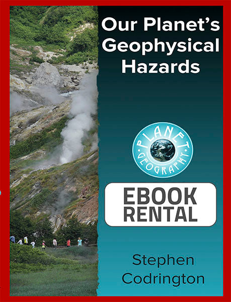 Our Planet's Geophysical Hazards, 1st Ed. <br> <small><small>by Stephen Codrington</small></small>