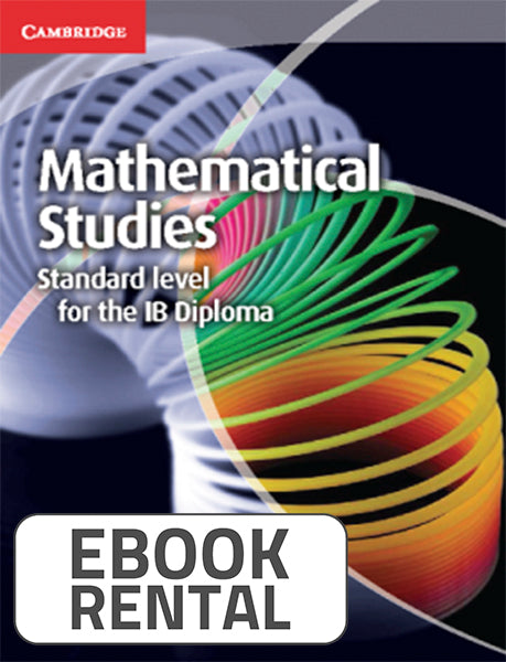 Mathematical Studies Standard level for the IB Diploma, 1st Ed. <br> <small><small>by Caroline Meyrick, Kwame Dwamena</small></small>
