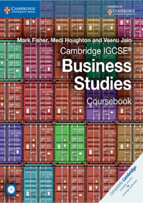 Business Studies Coursebook for Cambridge IGCSE, 1st Ed. <br> <small><small>by Mark Fisher, Medi Houghton, Veenu Jain</small></small>