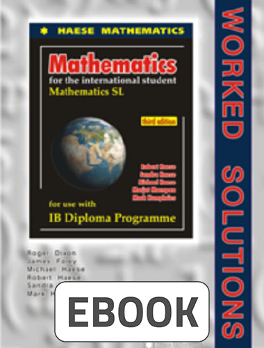 Mathematics SL 3rd ed Worked Solutions Digital