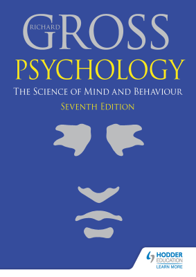 Psychology. The Science of Mind and Behaviour, 7th Ed. <br> <small><small>by Richard Gross</small></small>