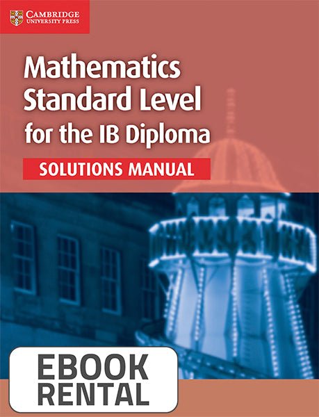 Mathematics Standard Level for the IB Diploma Solutions Manual