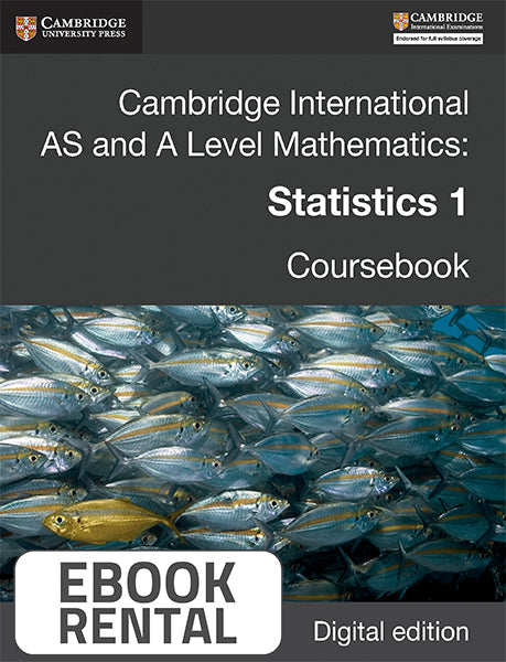 Cambridge International AS and A Level Mathematics: Statistics 1 Coursebook