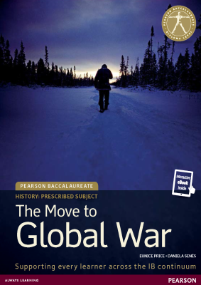 The Move to Global War, 1st Ed. <br> <small><small>by Eunice Price, Daniela Senés</small></small>