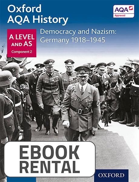 Oxford AQA History for A and AS Level - Democracy and Nazism: Germany 1918-1945