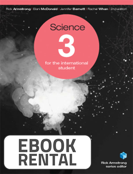 Science 3 for the International Student, 2nd Ed. <br> <small><small>by Rick Armstrong, Elani McDonald, Jennifer Barnett, Rachel Whan</small></small>