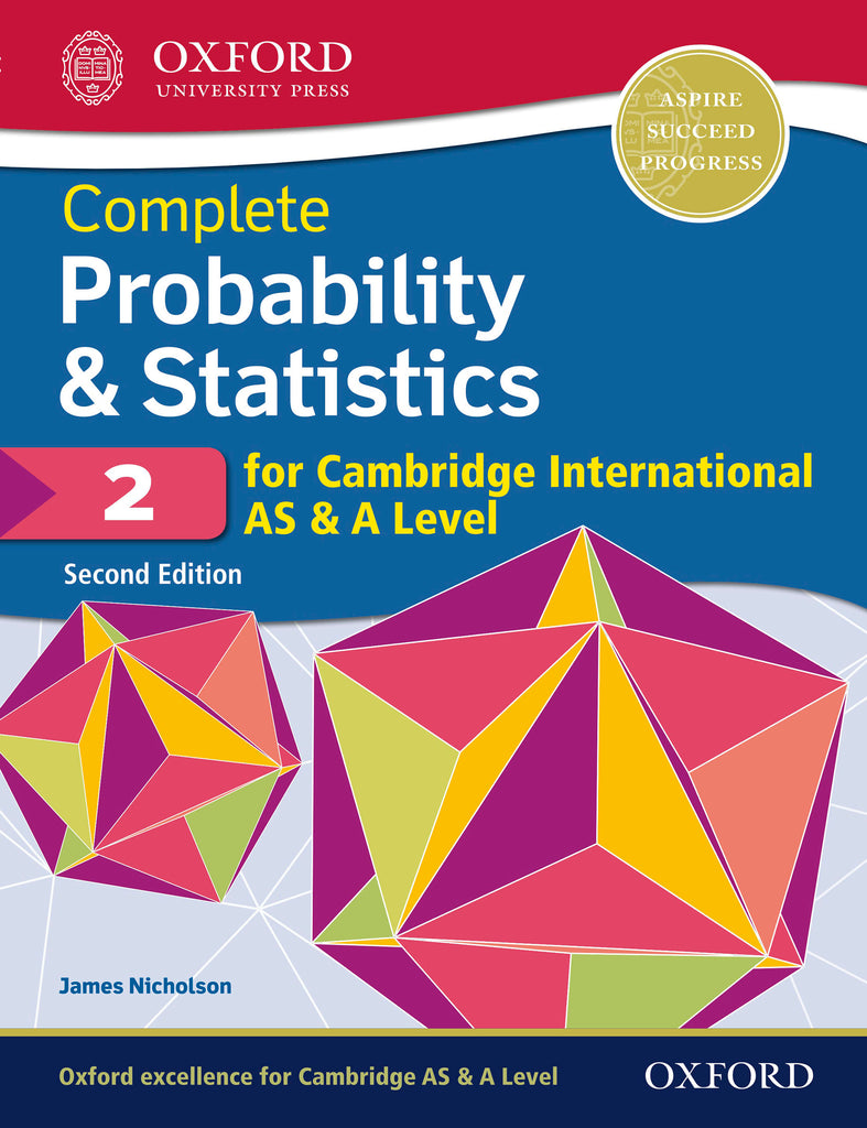 Complete Probability & Statistics 2 for Cambridge International AS & A Level