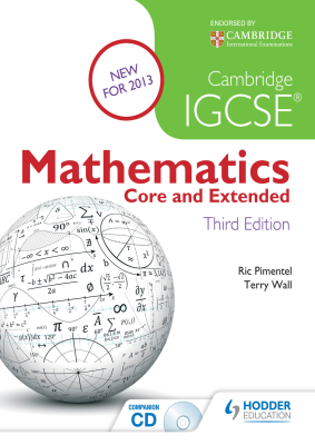 Mathematics Core and Extended for Cambridge IGCSE, 3rd Ed. <br> <small><small>by Ric Pimentel, Terry Wall</small></small>