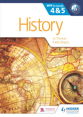 History 4 and 5. MYP by Concept, 1st Ed. <br> <small><small>by Jo Thomas, Keely Rogers</small></small>