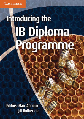 Introducing the IB Diploma Programme, 1st Ed. <br> <small><small>by Marc Abrioux, Jill Rutherford</small></small>