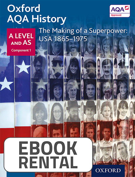 Oxford AQA History for A Level and AS - The Making of a Superpower: USA 1865-1975