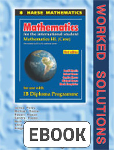 Mathematics HL Core 3rd ed Worked Solutions Digital