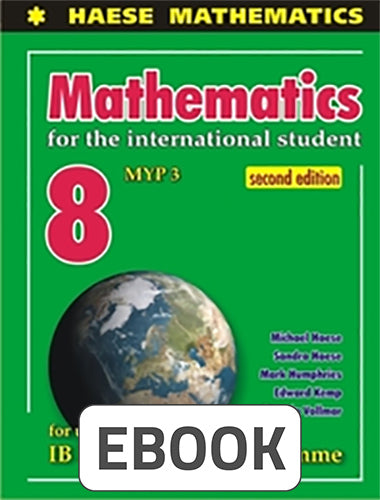 Mathematics for the International Student 8 MYP 3 Digital