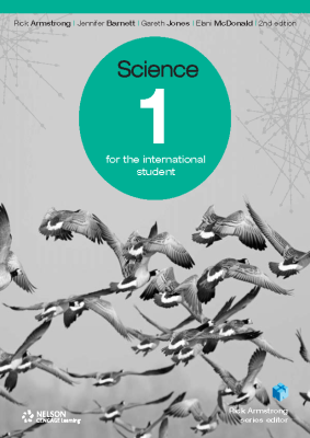 Science 1 for the International Student, 2nd Ed. <br> <small><small>by Rick Armstrong, Jennifer Barnett, Gareth Jones, Elani McDonald</small></small>