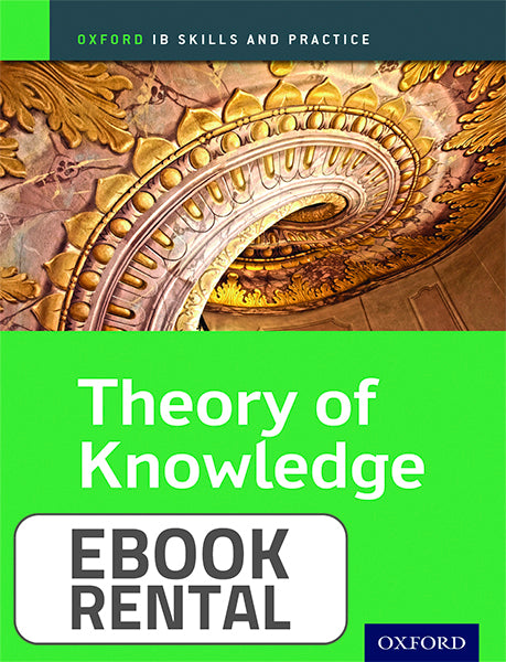 Oxford IB Skills and Practice: Theory of Knowledge for the IB Diploma