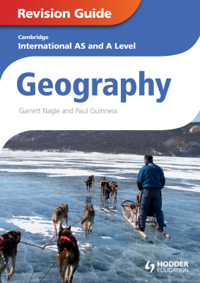 Geography Revision Guide Cambridge International AS and A Level, 1st Ed. <br> <small><small>by Garrett Nagle, Paul Guiness</small></small>
