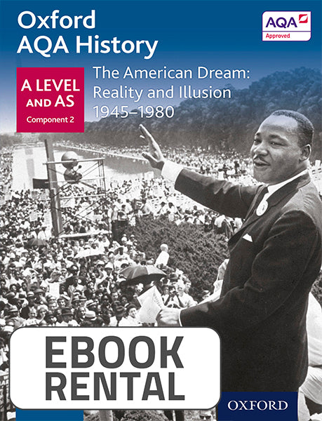 Oxford AQA History for A Level and AS - The American Dream: Reality and Illusion 1945-1980