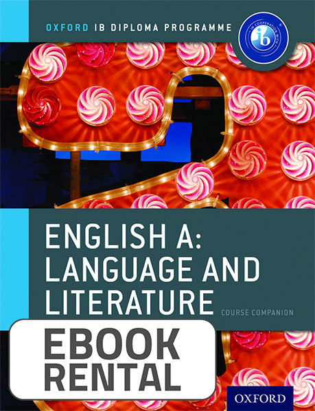 Oxford IB Diploma Programme: English A Language and Literature Course Companion