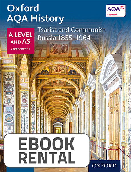 Oxford AQA History for A Level and AS - Tsarist and Communist Russia 1855-1964
