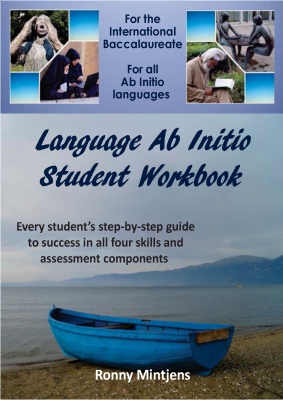 IB Language Ab Initio Student Workbook, 1st Ed. <br> <small><small>by Ronny Mintjens</small></small>