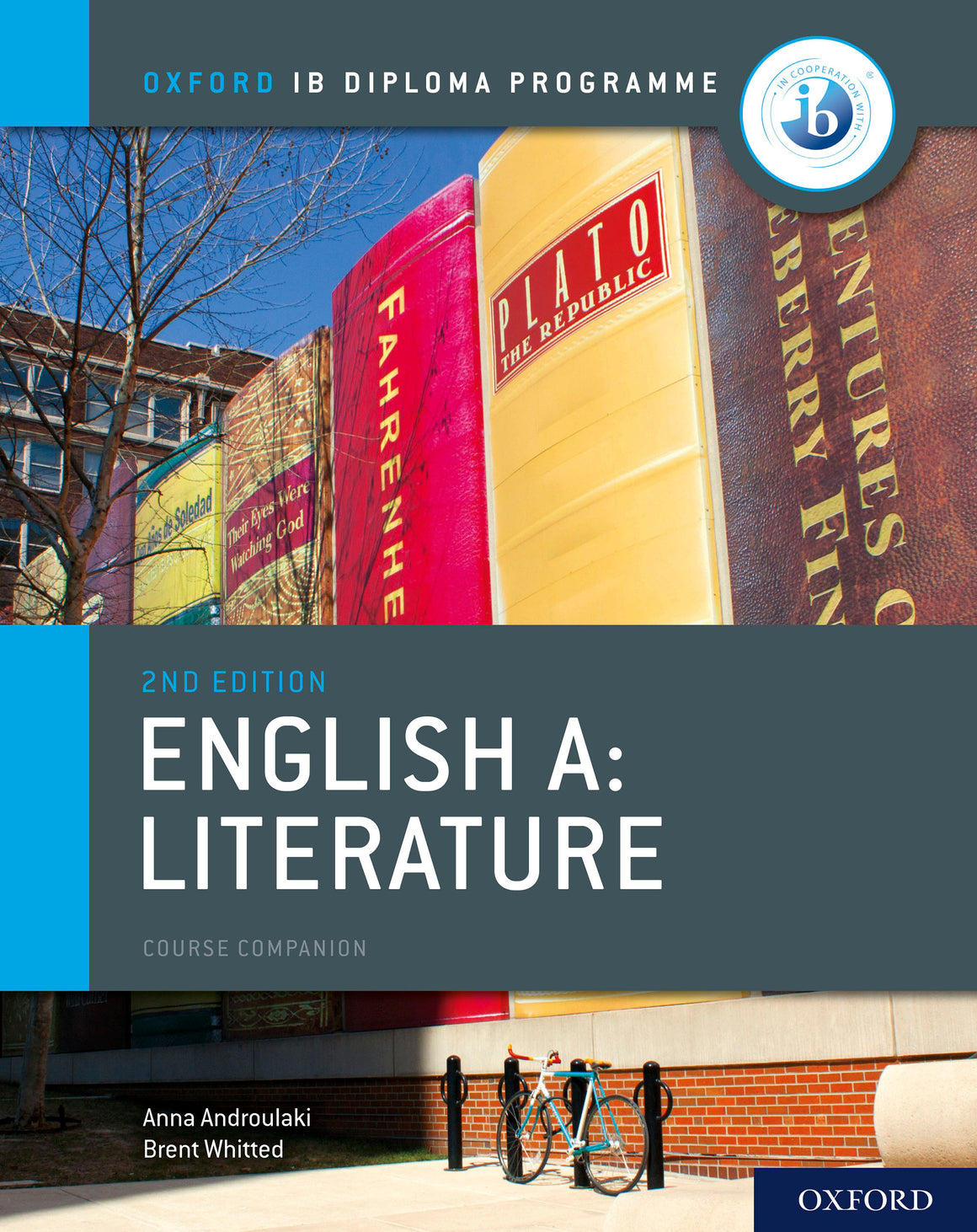 Oxford IB Diploma Programme: English A: Literature Course Companion