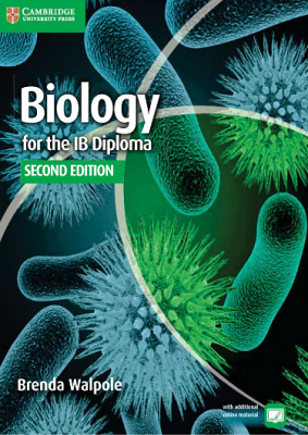 Biology for the IB Diploma, 2nd Ed. <br> <small><small>by Brenda Walpole</small></small>