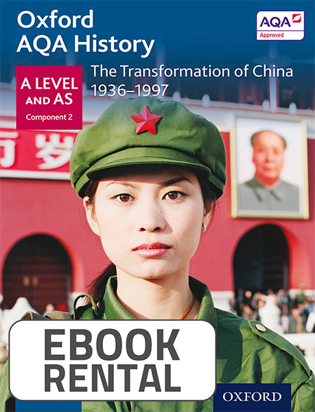Oxford AQA History for A Level and AS: The Transformation of China 1936-1997