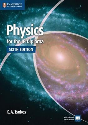 Physics for the IB Diploma, 6th Ed. <br> <small><small>by K.A. Tsokos</small></small>