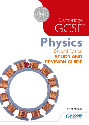 Physics Study and Revision Guide for Cambridge IGCSE, 2nd Ed. <br> <small><small>by Mike Folland</small></small>