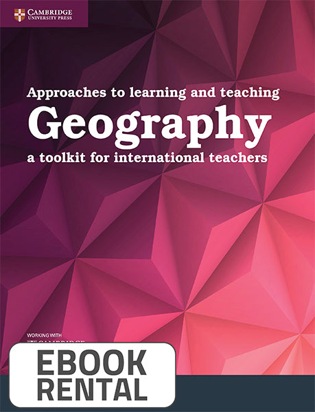 Approaches to learning and teaching Geography. A toolkit for international teachers
