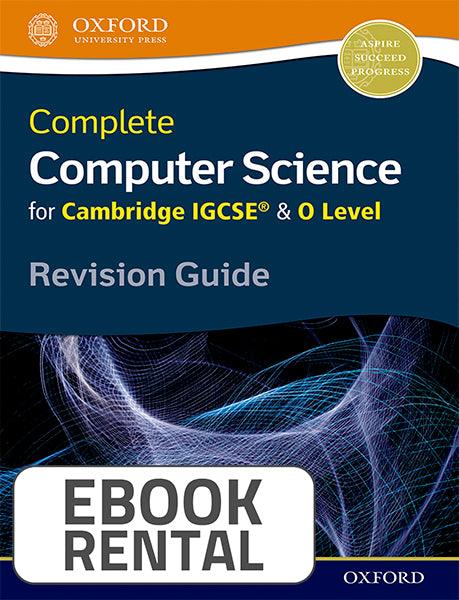 Complete Computer Science for Cambridge IGCSE® & O Level Revision Guide