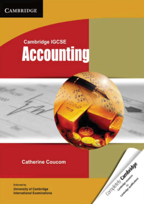 Accounting for Cambridge IGCSE, 1st Ed. <br> <small><small>by Catherine Coucom</small></small>