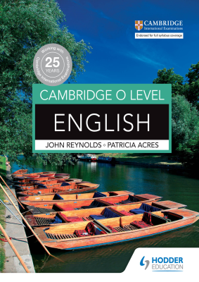 English for Cambridge O Level, 1st Ed. <br> <small><small>by John Reynolds, Patricia Acres</small></small>
