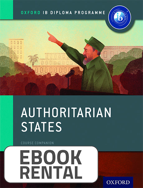Oxford IB Diploma Programme: Authoritarian States Course Companion