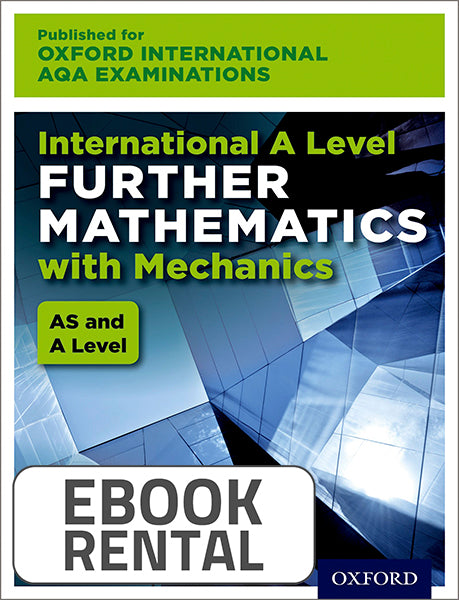 Oxford International AQA Examinations: International A Level Further Mathematics with Mechanics