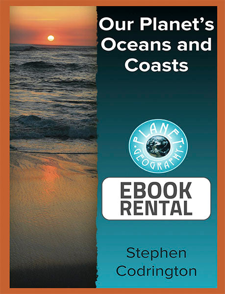 Our Planet's Oceans and Coasts, 1st Ed. <br> <small><small>by Stephen Codrington</small></small>