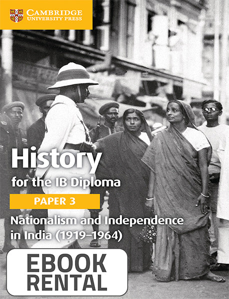History for the IB Diploma Paper 3 Nationalism and Independence in India (1919-1964)