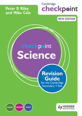 Checkpoint Science Revision Guide for the Cambridge Secondary 1 Test, 1st Ed. <br> <small><small>by Peter Riley, Mike Cole</small></small>