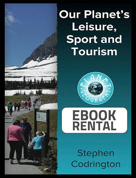 Our Planet's Leisure, Sport and Tourism, 1st Ed. <br> <small><small>by Stephen Codrington</small></small>